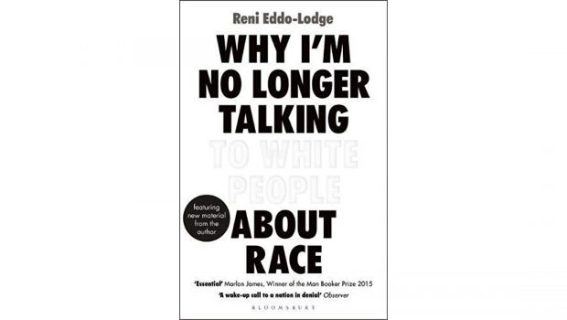 What the Book: Why I'm No Longer Talking to White People About Race